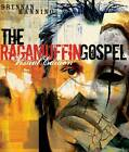 The Ragamuffin Gospel: God's Grace, Too Graphic for Words by Brennan Manning (Paperback, 2005)