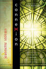 Connexion: Spiritual Growth Through Relational Prayer by Jeannette Storms (Paperback / softback, 2010)