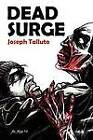 Dead Surge: White Flag of the Dead Book 5 by Joseph Talluto (Paperback / softback, 2012)