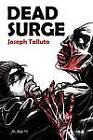 Dead Surge: White Flag of the Dead Book 5 by Joseph Talluto (Paperback / softback, 2012)