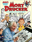 MAD's Greatest Artists: Mort Drucker: Five Decades of His Finest Works by Mort Drucker (Hardback, 2012)
