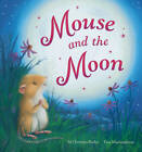 Mouse and the Moon by M. Christina Butler (Paperback, 2013)