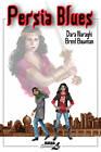 Persia Blues Vol. 1 by Brent Bowman, Dara Naraghi (Paperback, 2013)