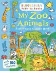 My Zoo Animals Activity and Sticker Book: Bloomsbury Activity Books by Anonymous Anonymous (Paperback, 2013)