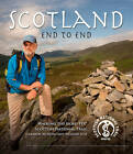 Scotland End to End: Walking the Gore-Tex Scottish National Trail by Cameron McNeish, Richard Else (Hardback, 2012)
