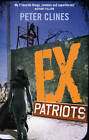 Ex-Patriots by Peter Clines (Paperback, 2013)