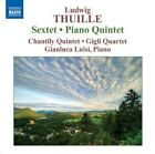 Ludwig Thuille - : Sextet; Piano Quintet (2009)