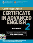 Cambridge Certificate in Advanced English 2 for Updated Exam Self-study Pack: Official Examination Papers from Cambridge ESOL: No. 2 by Cambridge ESOL (Mixed media product, 2008)