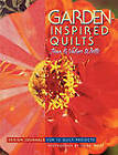 Garden-inspired Quilts: Design Journals for 12 Quilt Projects by Jean Wells, Valori Wells (Paperback, 2002)