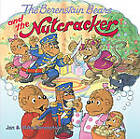 The Berenstain Bears and the Nutcracker by Jan Berenstain (Paperback / softback, 2011)