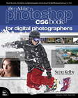 The Adobe Photoshop CS6 Book for Digital Photographers by Scott Kelby (Paperback, 2012)