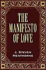 The Manifesto of Love by J Henthorne (Paperback / softback, 2012)
