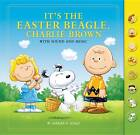 It's the Easter Beagle, Charlie Brown: With Sound and Music by Charles M. Schulz (Hardback, 2013)