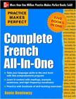 Practice Makes Perfect: Complete French All-in-One by Annie Heminway (Paperback, 2013)