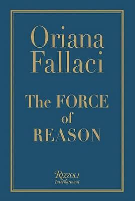 The Force of Reason by Oriana Fallaci (Hardback, 2006) LIKE NEW, FREE SHIPPING