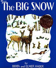 The Big Snow by Elmer Hader (Paperback, 1993)