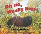 Oh No, Woolly Bear! by Patricia McFadden (Paperback, 2008)