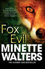 Fox Evil by Minette Walters (Paperback, 2012)