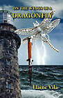 On the Wings of a Dragonfly by Elaine Vila (Paperback / softback, 2010)