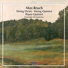 Max Bruch - : Piano Quintet; String Octet; String Quintet (1999)