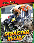 Disaster Relief by Nick Hunter (Hardback, 2012)