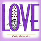 Love by Cathy Guisewite (Paperback, 2002)