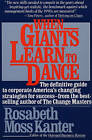 When Giants Learn to Dance: The Definitive Guide to Corporate Success by Rosabeth Moss Kanter (Paperback, 1990)