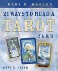 Mary K. Greer's 21 Ways to Read a Tarot Card by Mary K. Greer (Paperback, 2006)