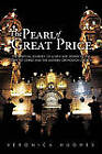The Pearl of Great Price: The Spiritual Journey of a New Age Seeker to the Light of Christ and the Eastern Orthodox Church by Veronica Hughes (Paperback, 2010)