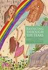 Rejoicing Through the Tears: Embracing God's Hand in Cancer by Brenda George (Hardback, 2011)