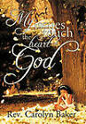 My Issues Touch the Heart of God by Rev. Carolyn Baker (Paperback, 2010)
