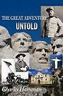The Great Adventure Untold by Charles Hamman (Paperback / softback, 2012)