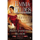 A Most Improper Rumor: A Whispers of Scandal Novel by Emma Wildes (Paperback, 2013)