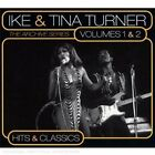 Ike & Tina Turner - Archive Series, Vols. 1 & 2 (Hits and Classics, 2009)