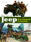 The Art of the Jeep: From Propaganda to Advertising by Jerome Hadacek (Hardback, 2012)