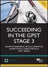 Succeeding in the GPST Stage 3: Practice Scenarios for GPST / GPVTS Stage 3 Assessments: Study Text by Chirag Metha, Nicole Corriette, Gayathri Rabindra, Matt Green, Hamed Khan (Paperback, 2011)
