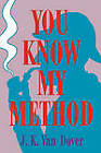 You Know My Method by Van Dover (Paperback, 1994)
