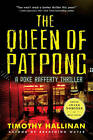 The Queen of Patpong: A Poke Rafferty Thriller by Timothy Hallinan (Paperback, 2011)