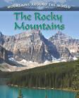 Rocky Mountains by Molly Aloian (Paperback, 2011)