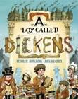 A Boy Called Dickens by John Hendrix, Deborah Hopkinson (Hardback, 2012)