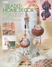 Beaded Home Decor by Kooler Design Studio (Paperback, 2012)