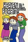 Heaven Forbid! Volume 1: Not Getting Religion! by Dan Conner (Paperback, 2010)