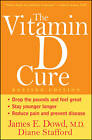 The Vitamin D Cure by James Dowd, Diane Stafford (Paperback, 2012)
