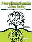 Professional Learning Communities for Science Teaching: Lessons from Research and Practice by National Science Teachers Association (Paperback, 2009)