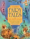 Classic Fairy Tales from Hans Christian Anderson: Twelve Best-loved Tales from the Master Storyteller by Nicola Baxter (Paperback, 2012)