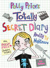 Polly Price's Totally Secret Diary: Reality TV Nightmare by Dee Shulman (Paperback, 2012)