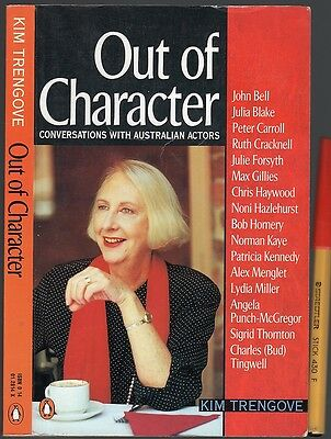 OUT of CHARACTER Conversations with AUSTRALIAN ACTORS TV Film Theatre STARS 207p