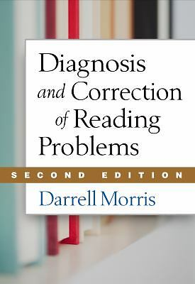 Diagnosis and Correction of Reading Problems, Second Edition by Darrell Morris (