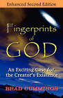 Fingerprints of God: An Exciting Case for the Creator's Existence by Brad Cummings (Paperback / softback, 2010)