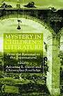 Mystery in Children's Literature: From the Rational to the Supernatural by Dr. Adrienne Gavin, Christopher Routledge (Hardback, 2001)